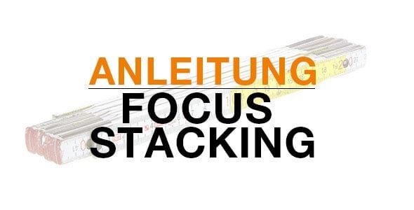 Anleitung-Focus-Stacking590